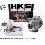 Supapa Blow-Off HKS Ssqv 4 Vw Golf V R32 3.2 V6 250CP